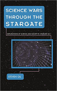 Science Wars through the Stargate - Steven Gil