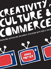 Creativity, Culture and Commerce - Anna Potter