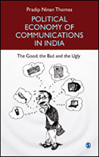Political Economy of Communications in India - Associate Professor Pradip Thomas