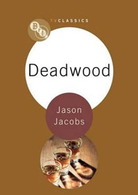 Deadwood by Jason Jacobs
