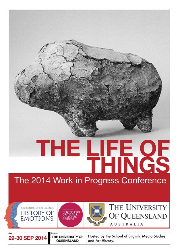 "18th Annual WIP (Work-In-Progress) Conference ""The Life of Things"""